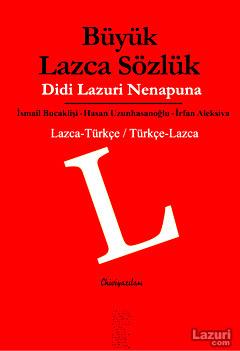 Büyük Lazca Sözlük - Didi Lazuri Nenapuna