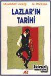LAZLARIN TAR�H� - ANT YAYINLARI